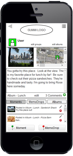 It was important to me to provide greater meaning to the social experience. I designed the app with the thought of making all aspects of the experience relevant and important to users. The above screen showcases a user's post. By sharing it, the viewer can experience the user's post in the very spot the experience was made special to them. With Gummi you feel a greater level of compassion and empathy for the user's posts